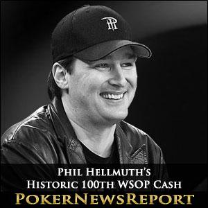 Phil Hellmuth's Historic 100th WSOP Cash
