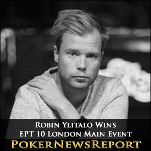 EPT 10 London: Robin Ylitalo Wins the Main Event