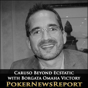 Caruso Beyond Ecstatic with Borgata Omaha Victory