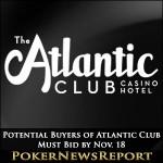 Potential Buyers of Atlantic Club Must Bid by Nov. 18