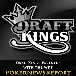 DraftKings Partners with the WPT