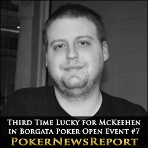 Third Time Lucky for McKeehen in Borgata Poker Open Event #7