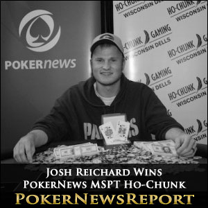 Josh Reichard Wins PokerNews MSPT Ho-Chunk
