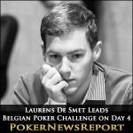 Laurens De Smet Leads Belgian Poker Challenge on Day 4