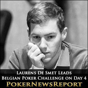 Laurens De Smet Leads Belgian Poker Challenge on Day 4