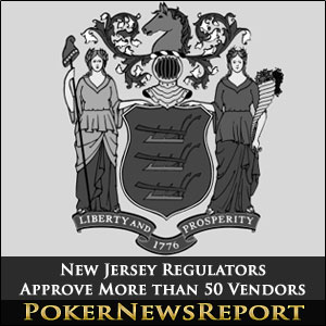 New Jersey Regulators Approve More than 50 Vendors