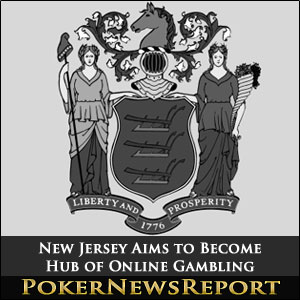 New Jersey Aims to Become Hub of Online Gambling