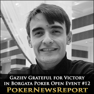 Sardor Gaziev Wins Borgata Poker Open Event #12