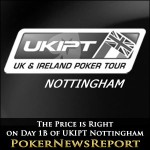 The Price is Right on Day 1B of UKIPT Nottingham