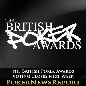 the British Poker Awards Voting Closes Next Week