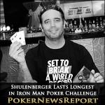 Shulenberger Lasts Longest in Iron Man Poker Challenge