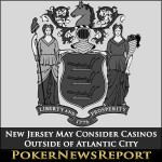 New Jersey May Consider Casinos Outside of Atlantic City