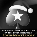 New Jersey Suspends PokerStars Online Poker Application