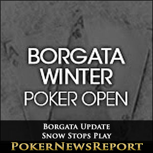 Borgata Update - Snow Stops Play