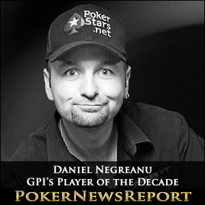 Daniel Negreanu GPI's Player of the Decade