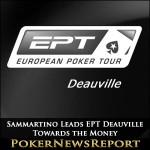 Sammartino Leads EPT Deauville Towards the Money