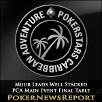 Muur Leads Well Stacked PCA Main Event Final Table