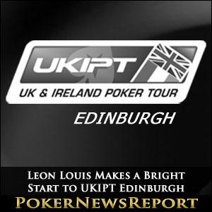 Leon Louis Makes a Bright Start to UKIPT Edinburgh