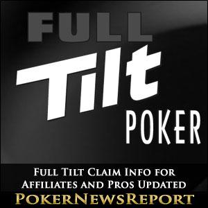 Full Tilt Claim Info for Affiliates and Pros Updated