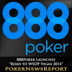 888Poker Launches Road to WSOP Vegas 2014