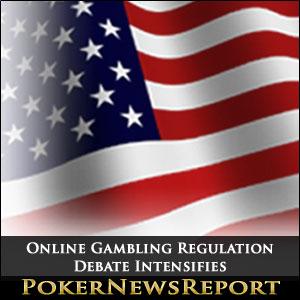 Online Gambling Regulation Debate Intensifies