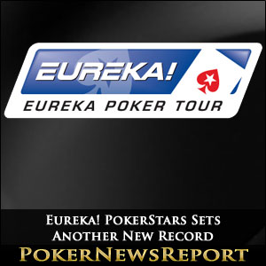 Eureka! PokerStars Sets Another New Record