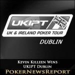 Kevin Killeen Claims Dramatic Win in UKIPT Dublin