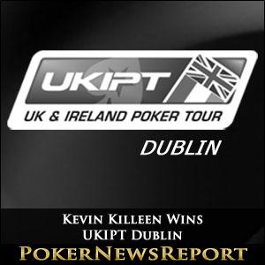 Kevin Killeen Claims Dramatic Win in UKIPT Dublin