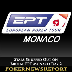 Stars Snuffed Out on Brutal EPT Monaco Day 2
