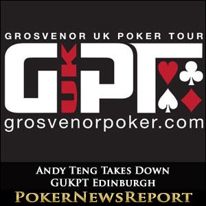 Andy Teng Takes Down GUKPT Edinburgh
