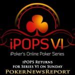 iPOPS Returns for Series VI on Sunday
