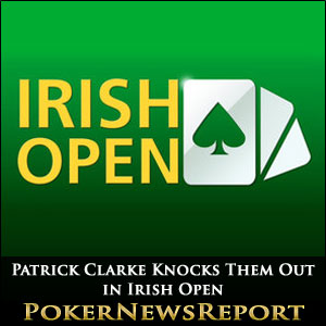 Patrick Clarke Knocks Them Out in Irish Open