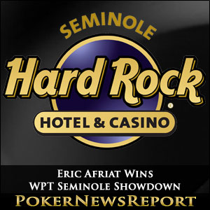 Eric Afriat Wins WPT Seminole Showdown