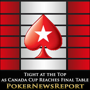 Tight at the Top as Canada Cup Reaches Final Table