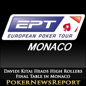 Davidi Kitai Heads High Rollers Final Table in Monaco