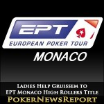 Ladies Help Gruissem to EPT Monaco High Rollers Title