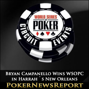 Bryan Campanello Wins WSOPC Title in Harrah´s New Orleans
