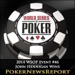 2014 WSOP Event #46 John Hennigan is Poker Players Champion