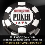 2014 WSOP Event #44 Jordan Morgan Wins Marathon Heads-Up