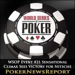 2014 WSOP Event #21 Sensational Climax Sees Victory for Nitsche