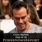 Chad Brown Dies at 52