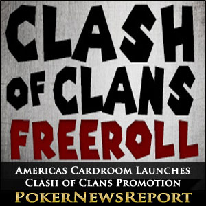 Americas Cardroom Launches Clash of Clans Promo