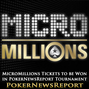 MicroMillions Tickets to be Won in PokerNewsReport Tournament