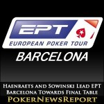 Haenraets and Sowinski Lead EPT Barcelona Towards Final Table