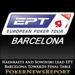 Haenraets and Sowinski Lead EPT Barcelona Towards Final Table