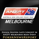 Edison Nguyen Lasts Longest in ANZPT Melbourne Main Event