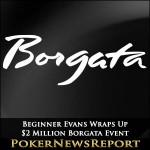 Beginner Evans Wraps Up $2 Million Borgata Event