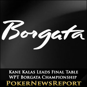 Kane Kalas Leads Final Table of WPT Borgata Championship
