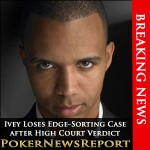 BREAKING:  Ivey Loses Edge-Sorting Case after High Court Verdict