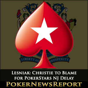 Lesniak: Christie to Blame for PokerStars NJ Delay